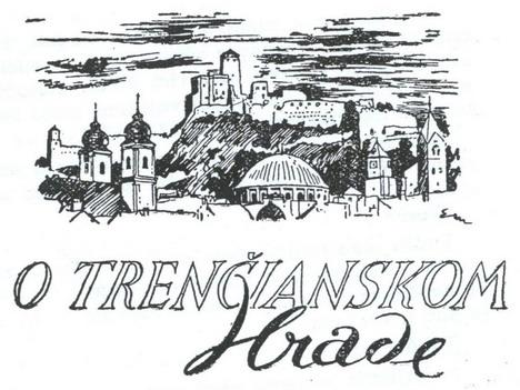 O Trenčianskom hrade